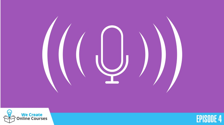WCOC 004 – How to Get Great Voice Quality for the Voice Over of Your Online Course
